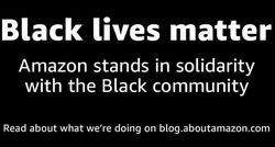 Amazon banner promoting their BLM wokeness — notwithstanding BLM's Marxist(?) principles.